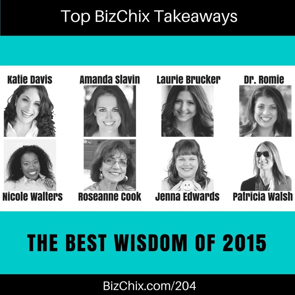 Top Biz Chix Takeaways