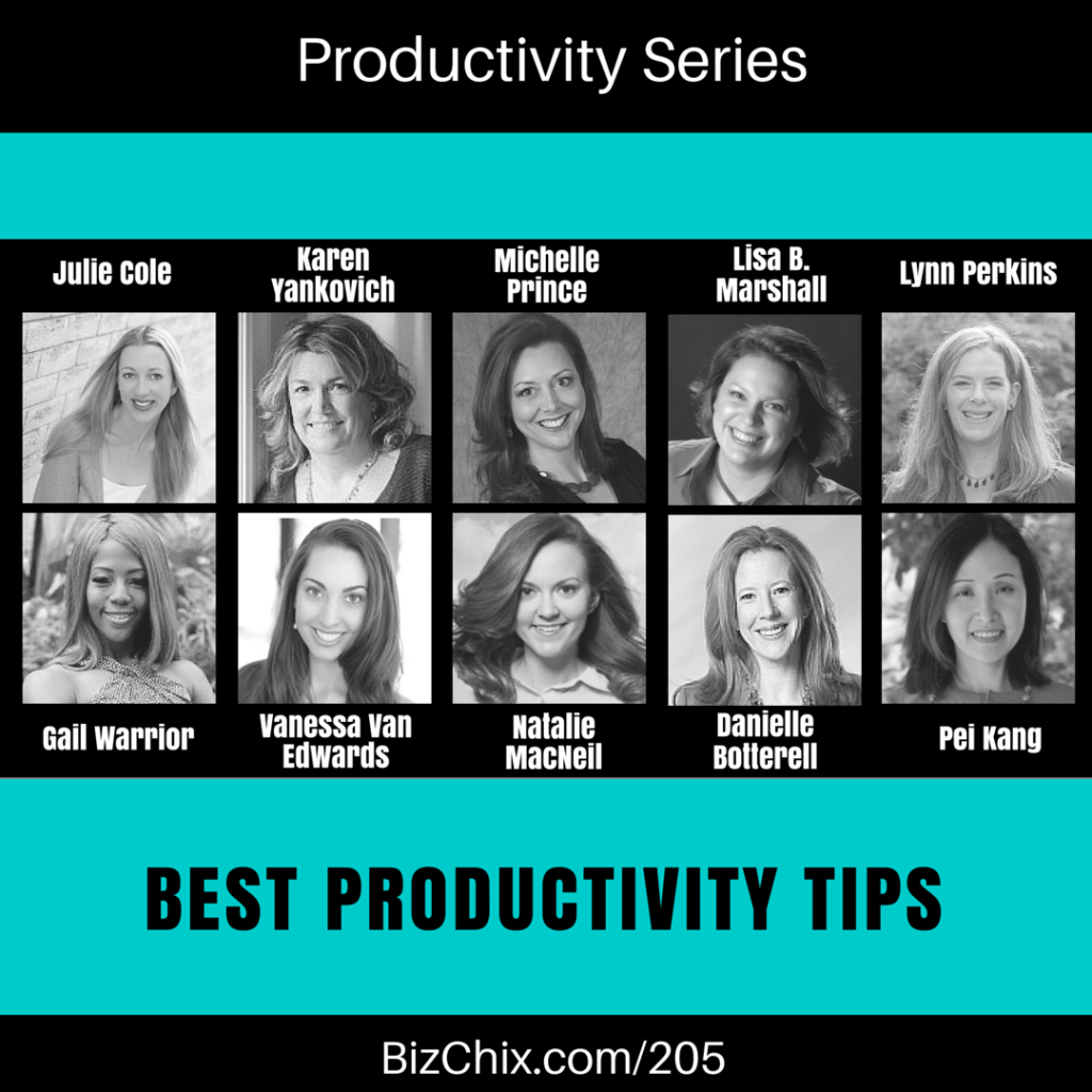 205: [new series] Productivity – TopTips of BizChix Guests