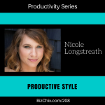 208: Productive Style with Nicole Longstreath of The Wardrobe Code - BizChix.com