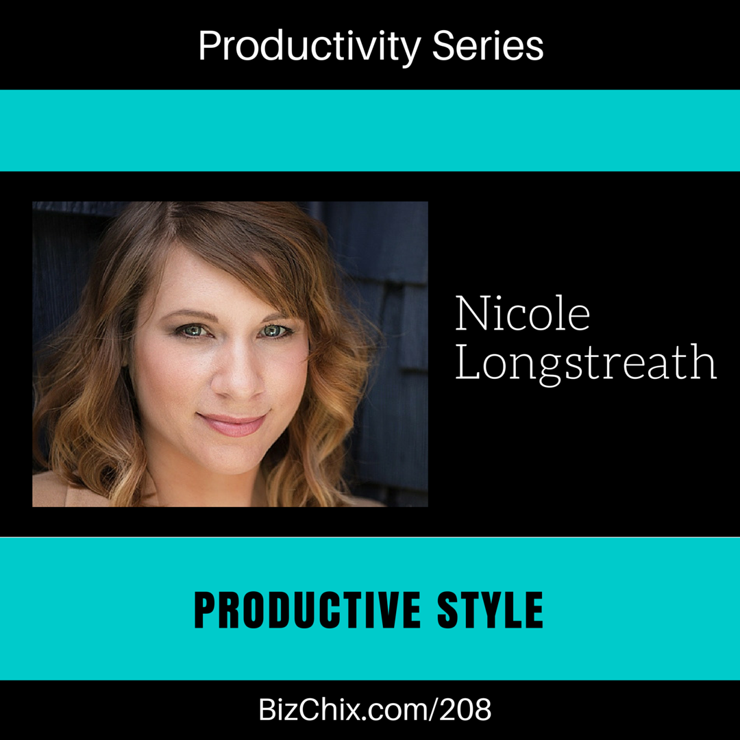 208: Productive Style with Nicole Longstreath of The Wardrobe Code - BizChix.com
