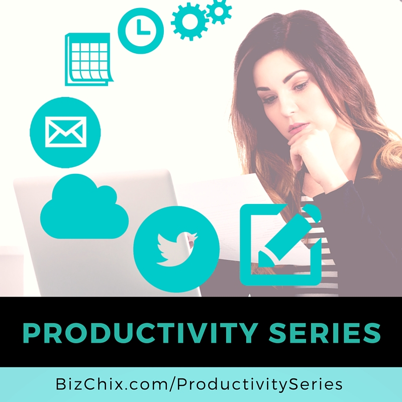 Productivity Series - BizChix.com