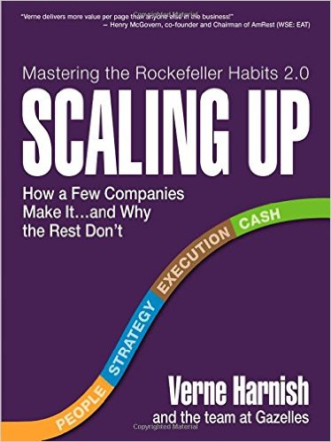 Scaling Up: How a Few Companies Make It...and Why the Rest Don't (Rockefeller Habits 2.0) - BizChix.com