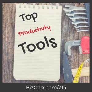 215: Top Productivity Tools and Books - BizChix.com/215