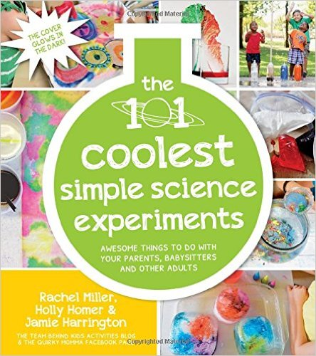 The 101 Coolest Simple Science Experiments- Awesome Things To Do With Your Parents, Babysitters and Other Adults by Holly Homer - BizChix.com