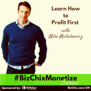 Learn how to Profit First with Mike Michalowicz