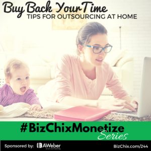 Outsourcing at Home, Buy Back Your Time
