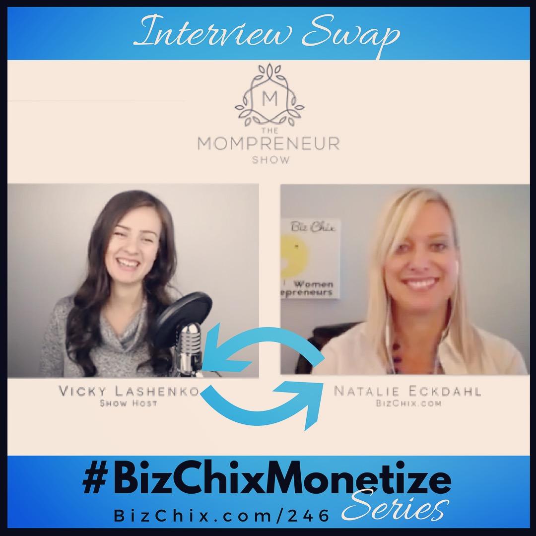 Vicky Lashenko of Mompreneeur Show Interviews Natalie Eckdahl of BizChix