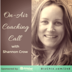 248: [On Air Coaching] How to Set and Achieve Big Goals with Shannon Crow