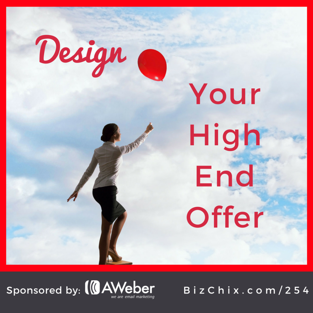 Design Your High End Offer