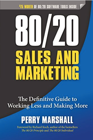 80:20 Sales and Marketing Perry Marshall book