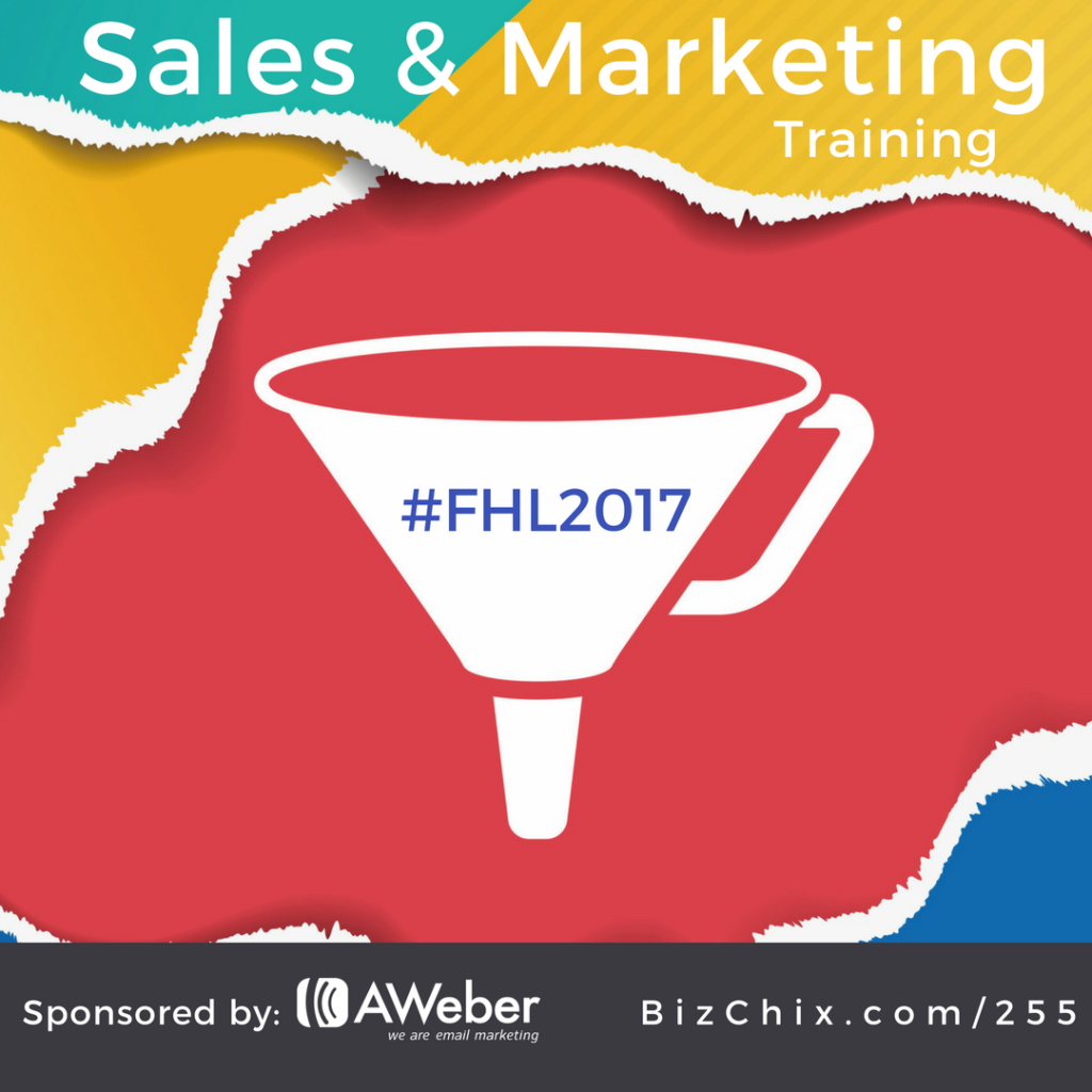Funnel Hack Live Event 2017 - Sales and Marketing Training