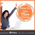 263: How to Get More Clients