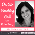 266 on air coaching with Edie Berg