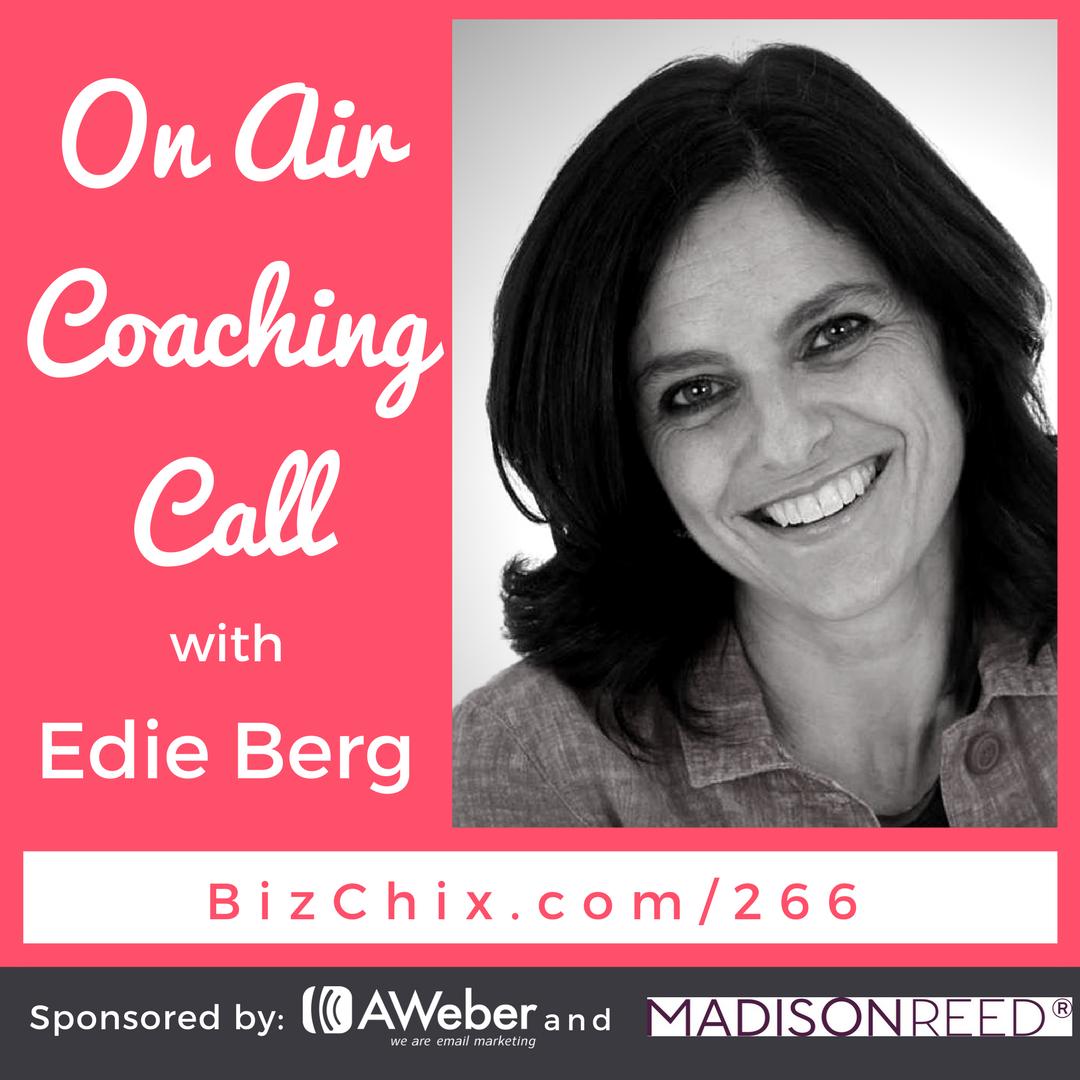 266 on air coaching with Edie Berg