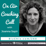 268 On Air Coaching Call with Joanne Sapir