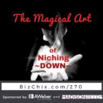 The Magical Art of Niching Down