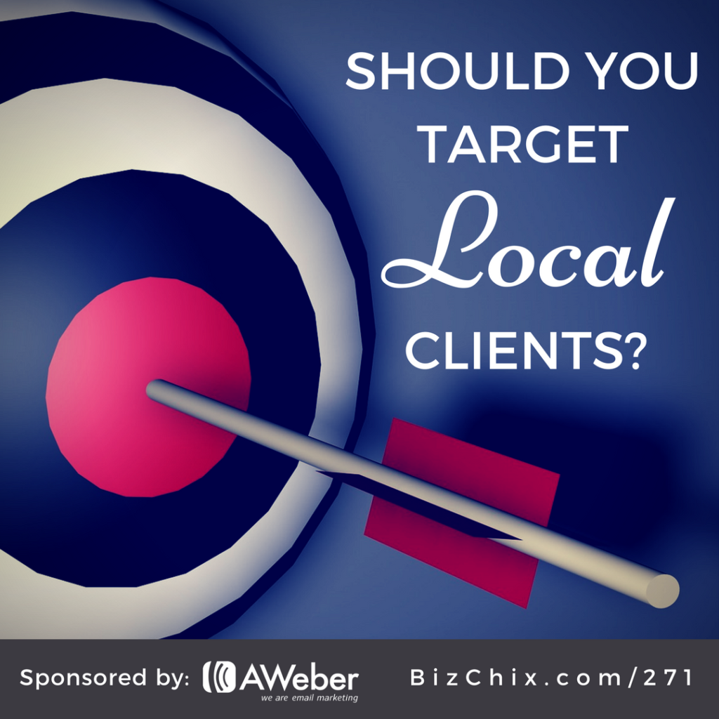 271: Should you target local clients