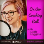 276: [On Air Coaching] How To Pivot Your Business To Serve Corporate Clients with Lilah Higgins