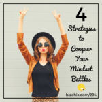 294: 4 Strategies for Conquering Mindset Issues with Natalie Eckdahl